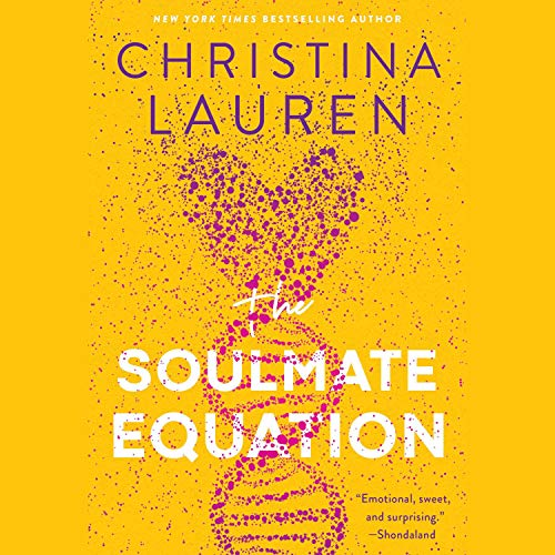 The Soulmate Equation Audiobook By Christina Lauren cover art