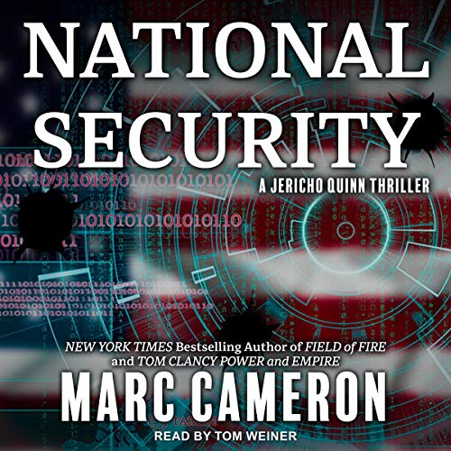 National Security: A Jericho Quinn Thriller, Book 1