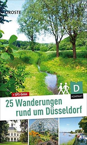 25 Wanderungen rund um Düsseldorf. Nimm mich mit ins Grüne