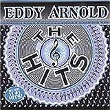 The Hits von Eddy Arnold