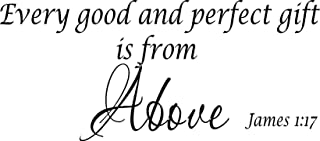 James 1:17, Vinyl Wall Art, Every Good and Perfect Gift Is From Above
