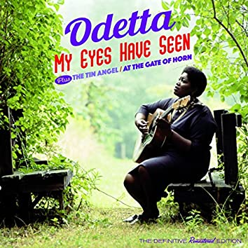 My Eyes Have Seen + the Tin Angel + at the Gate of Horn (Bonus Track Version)