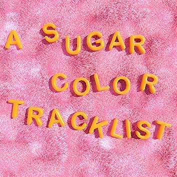 A Sugar Color Tracklist