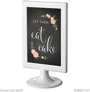 Andaz Press Framed Wedding Party Signs, Chalkboard Floral Roses Print, 4x6-inch, Let Them Eat Cake Dessert Table Sign, 1-Pack, Includes Frame