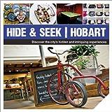Hide & Seek Hobart (Explore Australia)