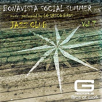 Bonavista Social Summer 2016 Jazz Club, Vol. 7