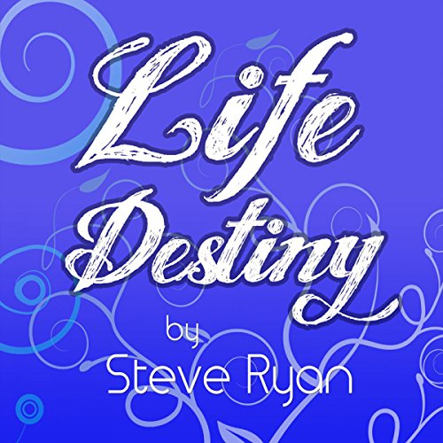 Life Destiny audiobook cover art