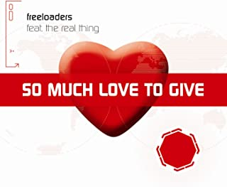 Best freeloaders so much love to give Reviews