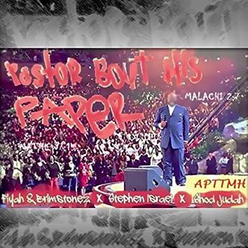 Pastor Bout His Paper (feat. Stephen Israel & Shod Judah)