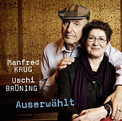 Manfred Krug & Uschi Brüning: Auserwählt (Audio CD (Standard Version))