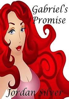Gabriel's Promise (A Romantic Comedy)