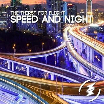 Speed & Night