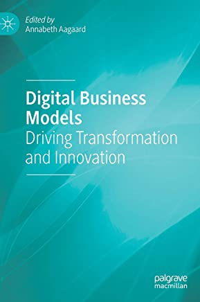 Digital Business Models: Driving Transformation and Innovation