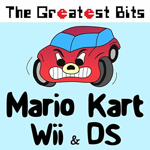 Mario Kart Wii Ds By The Greatest Bits On Amazon Music