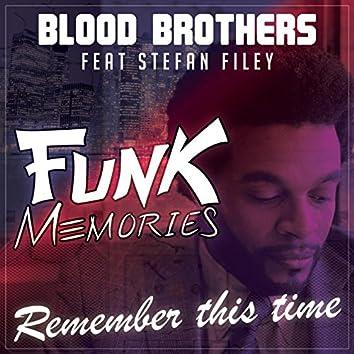 Remember This Time (Funk Memories)