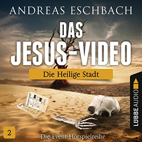 Die heilige Stadt     Das Jesus-Video 2              By:                                                                                                                                 Andreas Eschbach                               Narrated by:                                                                                                                                 Till Hagen,                                                                                        Timmo Niesner,                                                                                        Antje von der Ahe,                   and others                 Length: 57 mins     Not rated yet     Overall 0.0