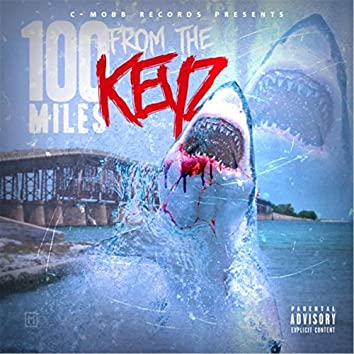 100 Miles from the Keyz