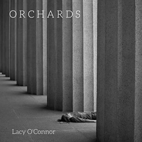 Lacy O'Connor - Orchards