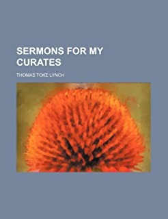 Sermons for My Curates