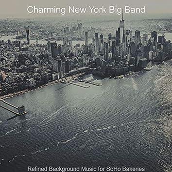 Refined Background Music for SoHo Bakeries
