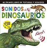 Sonidos de dinosaurios (Mi primer libro de...)