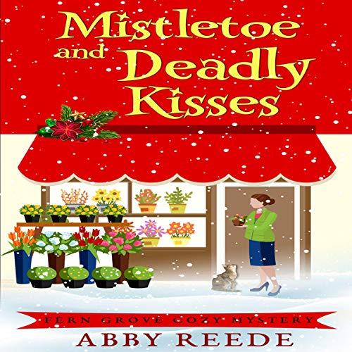 Mistletoe and Deadly Kisses cover art