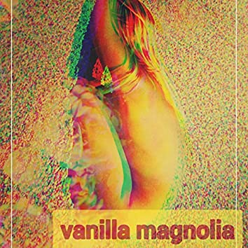 Vanilla Magnolia