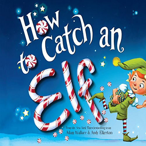 How to Catch an Elf audiobook cover art