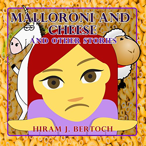 Malloroni and Cheese and Other Stories audiobook cover art