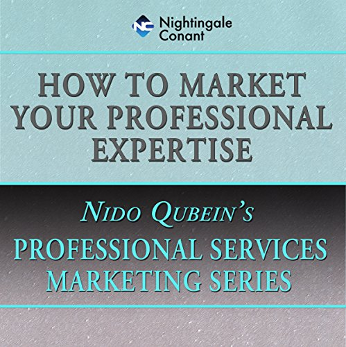 How to Market Your Professional Expertise audiobook cover art