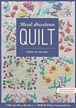 Floral Abundance Quilt: 9 Blocks Plus Borders - Bonus Pillow Instructions