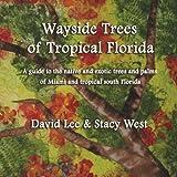 Wayside trees of miami