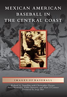 Mexican American Baseball in the Central Coast (Images of Baseball)