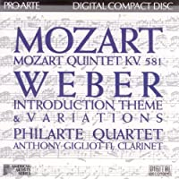 Mozart: Clarinet Quintet in A Major, K. 581 / Weber: Introduction, Theme, and Variations for String Quartet and Clarinet in Bb Major by Phil Arte Quartet (1987-05-03)