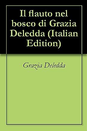 Il flauto nel bosco di Grazia Deledda