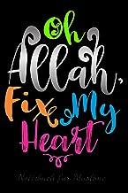 Notizbuch für Muslime: Notizheft, Planer, Journal, Tagebuch und Geschenk für Muslime  120 linierte Seiten   Text: Oh Allah, Fix My Heart (German Edition)