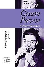 Scaricare Libri Cesare Pavese. Il mestiere di scrivere PDF