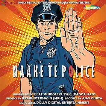 Naake Te Police