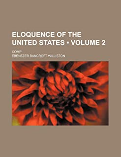 Eloquence of the United States (Volume 2 ); Comp