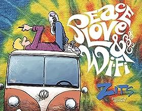 Peace, Love & Wi-Fi: A ZITS Treasury (Volume 31)