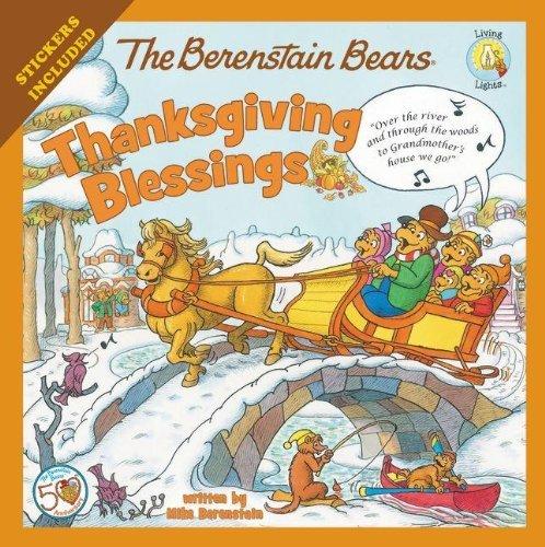 By Mike Berenstain - The Berenstain Bears Thanksgiving Blessings (Berenstain Bears/Living Lights)