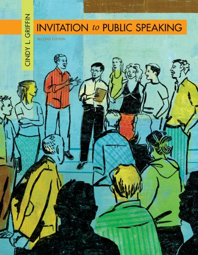 Invitation to Public Speaking (Available Titles CengageNOW)