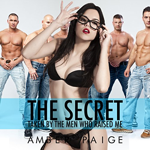 The Secret: Taken by the Men Who Raised Me audiobook cover art