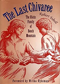 The Last Chivaree: The Hicks Family of Beech Mountain