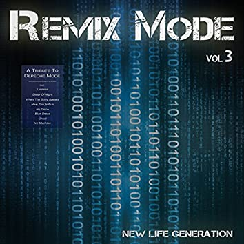 Remix Mode, Vol. 3
