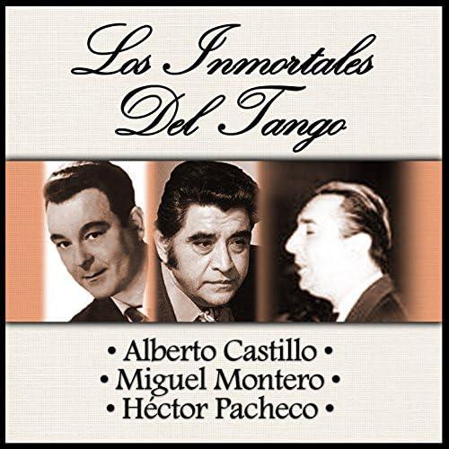 Alberto Castillo, Miguel Montero & Héctor Pacheco