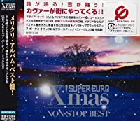 Super Euro Christmas Non-Stop Best by Super Euro Xmas Non-Stop Best (2002-11-07)