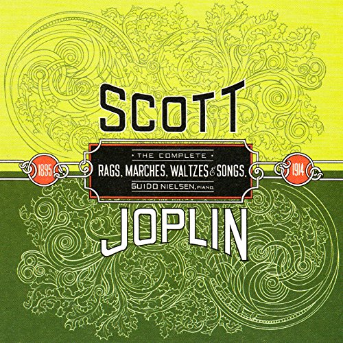 Scott Joplin: The Complete Rags, Marches, Waltzes & Songs (1895-1914)