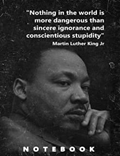 Martin Luther King notebook, 120 blank lined pages including Martin Luther King quotes.: For men women boys girls to remem...