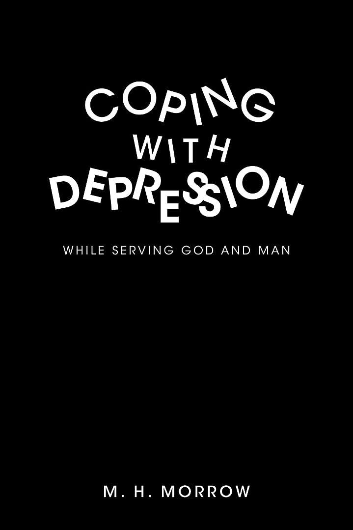 襟要塞おCoping With Depression: While Serving God and Man
